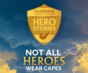 Guardians Credit Union Hero Stories badge on top of the words: Not All Heroes Wear Capes