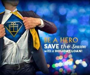 A man stretching open his sports coat and shirt revealing an icon of a present. To the right, the words: Be a hero. Save the season with a holiday loan.